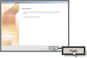 La mise en place du compte de messagerie Outlook 2007 est terminée.